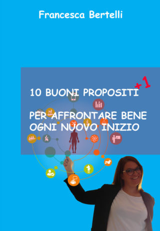 https://www.francescabertelli.it/wp-content/uploads/2020/12/copertina_10buoni_propositi_BRAND_kdp-320x461.jpg